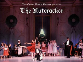 The Nutcracker Presented by Nunnbetter Dance Theatre - Afternoon Performance 2: 00 Pm Hackensack, NJ - Saturday, December 7th 2013 at 2:00 PM 50 tickets donated
