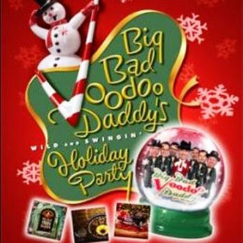 Big Bad Voodoo Daddy  Glenside, PA - Thursday, December 19th 2013 at 8:00 PM 20 tickets donated