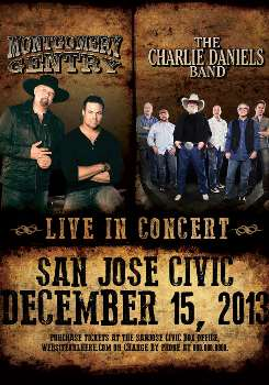 Montgomery Gentry & Charlie Daniels Band San Jose, CA - Sunday, December 15th 2013 at 8:00 PM 50 tickets donated