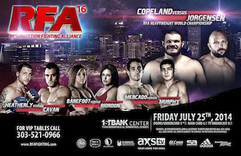 Ring of Fire - Resurrection Fighting Alliance 16 - Mixed Martial Arts - Friday Broomfield, CO - Friday, July 25th 2014 at 6:00 PM 200 tickets donated