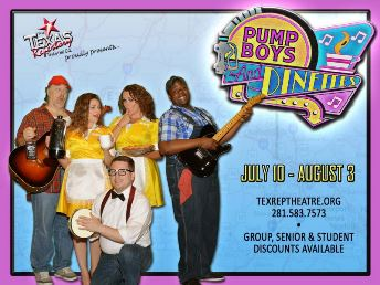 Pump Boys & Dinettes the Musical Houston, TX - Thursday, July 31st 2014 at 7:30 PM 10 tickets donated