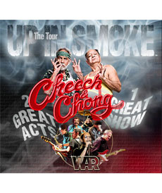 Up in Smoke Tour Featuring Cheech & Chong and War - Friday Lincoln, RI - Friday, October 31st 2014 at 8:00 PM 104 tickets donated