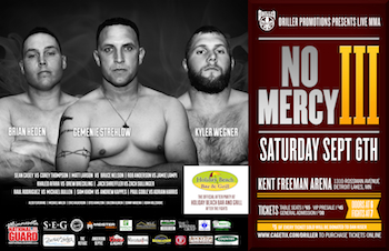 No Mercy III - Presented by Driller Promotions - Mixed Martial Arts - Saturday Detroit Lakes, MN - Saturday, September 6th 2014 at 7:00 PM 50 tickets donated