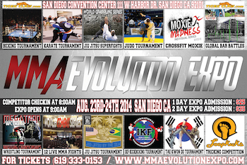 Mma Evolution Expo - San Diego - 2 Day Expo Pass San Diego, CA - Saturday, August 23rd 2014 - Sunday, August 24th 2014 100 tickets donated