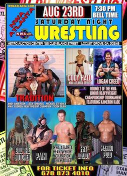 Saturday Night Wrestling - Presented by Nwa Atlanta - Saturday Locust Grove, GA - Saturday, August 23rd 2014 at 7:30 PM 20 tickets donated