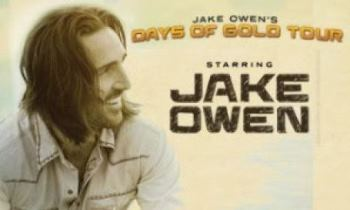 Jake Owen - Days of Gold Tour - New Orleans New Orleans, LA - Saturday, August 23rd 2014 at 6:00 PM 200 tickets donated