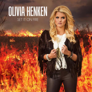 Olivia Henken - Set It on Fire Gradyville, KY - Saturday, October 25th 2014 at 8:00 PM 20 tickets donated