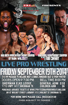 Live Professional Wrestling - Presented by Nwa Texoma - Saturday Sherman, TX - Friday, September 19th 2014 at 8:00 PM 15 tickets donated