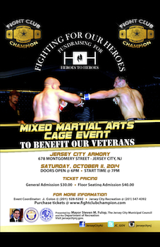Fighting for Our Heroes - Floor Seating - Presented by Fight Club Champion - Satirday Jersey City, NJ - Saturday, October 11th 2014 at 7:00 PM 14 tickets donated