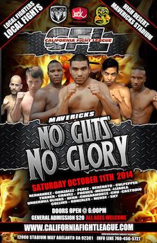 California Fight League Cfl Hd 1 - No Guts No Glory - Mixed Martial Arts - Saturday Adelanto, CA - Saturday, October 11th 2014 at 6:00 PM 25 tickets donated