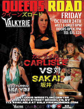 Valkyrie III - Queen's Road! - Presented by Valkyrie Women's Professional Wrestling - Friday Brooklyn, NY - Friday, October 24th 2014 at 8:00 PM 20 tickets donated