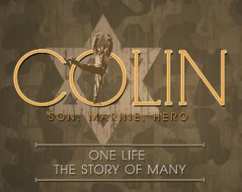 Colin: Son,  Marine,  Hero Performed by Manassas Ballet Theatre - Military & Vets Get in Free This Night - Request Tickets for Family Only Manassas, VA - Friday, November 7th 2014 at 7:30 PM 25 tickets donated