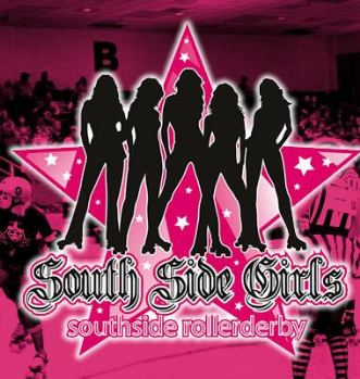 South Side Girls Roller Derby - Tickets Good for 2 Bouts Pasadena, TX - Saturday, September 13th 2014 at 6:00 PM 60 tickets donated