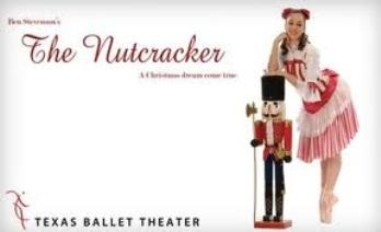 The Nutcracker at the Winspear Opera House Presented by Texas Ballet Theater 2: 00 Pm Dallas, TX - Saturday, December 7th 2013 at 2:00 PM 100 tickets donated