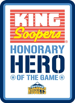 Denver Nuggets vs. New Orleans Pelicans - King Soopers Honorary Hero of the Game - NBA Denver, CO - Sunday, December 15th 2013 at 6:00 PM 1 ticket donated