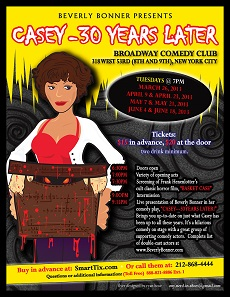 Casey - 30 Years Later! - Presented by Beverly Bonner New York, NY - Tuesday, June 4th 2013 at 7:00 PM 20 tickets donated