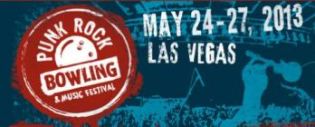 Punk Rock Bowling & Music Festival - Sunday Downtown Las Vegas, NV - Sunday, May 26th 2013 at 3:00 PM 10 tickets donated