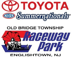 44th Annual Toyota NHRA Summernationals at Raceway Park - Sunday Englishtown, NJ - Sunday, June 2nd 2013 at 10:00 AM 10 tickets donated