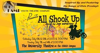 All Shook Up! Saturday 2: 00 Pm Long Beach, CA - Saturday, July 6th 2013 at 2:00 PM 10 tickets donated