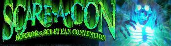 Scare - a - Con 2014 Verona, NY - TBD 50 tickets donated