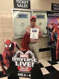 Larry attended Marvel Universe Live! Age of Heroes - Tickets Good for Sunday 5: 00 Pm Show Only on Aug 6th 2017 via VetTix