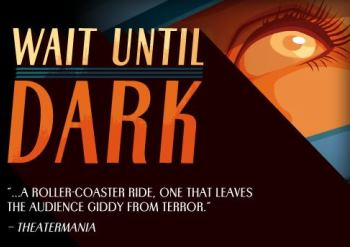 Wait Until Dark - Murder Mystery From the Author of Dial M for Murder - Tuesday Phoenix, AZ - Tuesday, November 25th 2014 at 7:30 PM 100 tickets donated