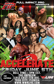 We are giving out 30 tickets to Accelerate 2015 - Presented by FIP - Live Professional Wrestling - Fridayon Jun 5th 2015