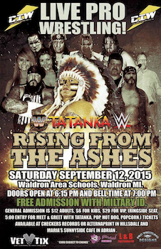 We are giving out 50 tickets to Rising from the Ashes - Special Guest WWE Legend Tatanka - Presented by Championship International Wrestling - Saturdayon Sep 12th 2015