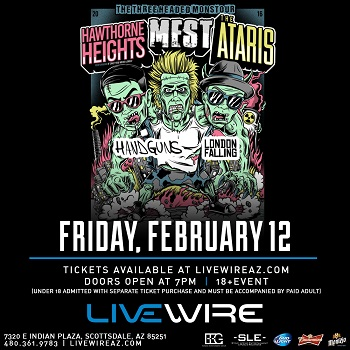 Three Headed Monster Tour Ft. Hawthorne Heights,  the Ataris and Mest - 18 + Event Scottsdale, AZ - Friday, February 12th 2016 at 7:00 PM 100 tickets donated