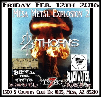Mesa Metal Explosion 2 - 16 and Over - Presented by the Arizona Event Center - Friday Mesa, AZ - Friday, February 12th 2016 at 7:00 PM 20 tickets donated