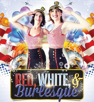 We are giving out 8 tickets to Happy Burlesque Day, America! presented by Red, White, and Burlesque Revueon Jul 5th 2013