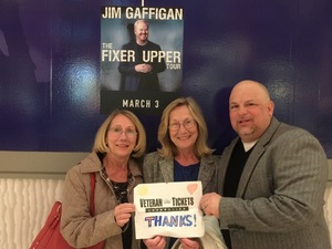 JAMES attended Jim Gaffigan - the Fixer Upper on Mar 4th 2018 via VetTix