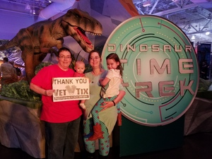 Valorie attended Discover the Dinosaurs - Time Trek - Presented by Vstar Entertainment on Apr 7th 2018 via VetTix