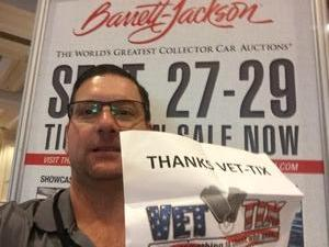 John attended Barrett Jackson - the World's Greatest Collector Car Auction in Vegas - Tickets Are 2 for 1, So 1 Ticket Will Get 2 People in - Thursday on Sep 27th 2018 via VetTix