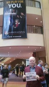 Bruce attended Phoenix Symphony - a Mozart Celebration - 2 PM Matinee on Jan 6th 2019 via VetTix